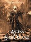 L'Ascesa del Sire Oscuro - Stefano Lanciotti