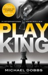 To Play the King (House of Cards) - Michael Dobbs