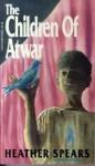 The Children of Atwar - Heather Spears