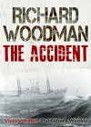 The Accident - Richard Woodman