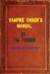 Vampire Owner's Manual (hardcover) - Tim Forder