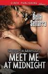 Meet Me at Midnight - Bella Settarra
