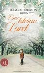 Der kleine Lord: Roman - Frances Hodgson Burnett, Emmy Becher