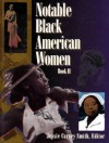Notable Black American Women, Book II (Bk. 2) - Jessie Carney Smith