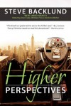 Higher Perspectives - Jared Neusch, Steve Backlund, Wendee Mannon, Jesse Cupp, Anna Maher