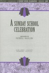 A Sunday School Celebration - Russell Arr Mauldin