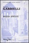 Missa Brevis: Satb, A Cappella (Latin Language Edition) - Andrea Gabrieli