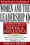 Women and the Leadership Q: The Breakthrough System for Achieving Power and Influence - Shoya Zichy, Bonnie Kellen