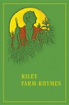 Riley Farm-Rhymes (Library of Indiana Classics) - James Whitcomb Riley
