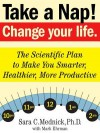 Take a Nap! Change Your Life. - Mark Ehrman, Sara Mednick