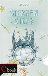 Sternen-Trilogie, Band 3: Sternenstaub - Kim Winter, Maria-Franziska Ammon