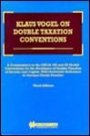 Klaus Vogel On Double Taxation Conventions, Third Edition - Klaus Vogel