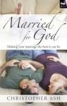 Married for God - Christopher Ash