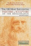 The 100 Most Influential Painters & Sculptors of the Renaissance - Kathleen Kuiper