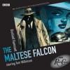 Radio Crimes: The Maltese Falcon - Dashiell Hammett, Tom Wilkinson, Jane Lapotaire, Peter Vaughan, Nickolas Grace