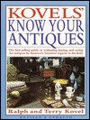 Kovels' Know Your Antiques, Revised and Updated (Kovel's Know Your Antiques) - Ralph Kovel, Terry Kovel