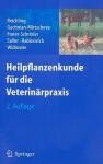 Heilpflanzenkunde Fur die Veterinarpraxis - Jürgen Reichling, Reinhard Saller, Mikhail I. Rabinovich, Rosa Gachnian-Mirtscheva, M. Frater-Schröder, W. Widmaier