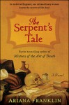 The Serpent's Tale - Ariana Franklin