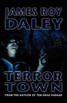 Terror Town - James Roy Daley