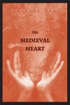 The Medieval Heart - Heather Webb