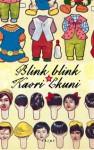 Blink blink - Kaori Ekuni, Leena Perttula