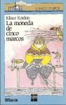 La moneda de cinco marcos - Klaus Kordon, Pablo Nunez