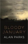 Bloody January - Alan J. Parks