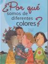 Por Que Somos de Diferentes Colores? - Parramon