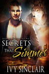 Secrets that Simmer: A Wolf Shifter Romance Suspense (Urban Dwellers Book 2) - Ivy Sinclair