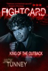 Fight Card: King of the Outback - Jack Tunney, David James Foster