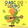 O ABC do Louro - Ziraldo