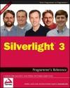 Silverlight 3 Programmer's Reference - J. Ambrose Little, Jason Beres, Devin Rader, Grant Hinkson, Joe Croney