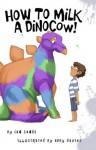 How To Milk a DinoCow! - Ian Sands, Kerry Holjes, Abby Davies