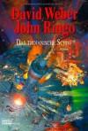 Das Trojanische Schiff - David Weber, John Ringo, Ulf Ritgen