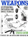 Weapons: An International Encyclopedia From 5000 B.C. to 2000 A.D. - The Diagram Group, David Harding, Jefferson Cann