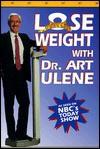 Lose Weight with Dr. Art Ulene - Art Ulene
