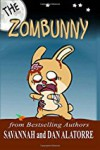 The Zombunny: an illustrated easy reader chapter book - Dan Alatorre