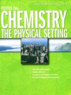 Prentice Hall Chemistry Brief Review New York Edition 2008: The Physical Setting - Patrick Kavanah