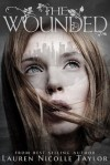 The Wounded - Lauren Nicolle Taylor