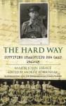 The Hard Way: Surviving Shamshuipo POW Camp 1941�45 - Major Victor Stanley Ebbage, Victor Stanley Ebbage, Andrew Robertshaw