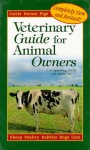 A New Veterinary Guide for Animal Owners: Cattle-Goats-Sheep-Horses-Pigs-Poultry-Rabbits-Dogs-Cats - C.E. Spaulding, Jackie Clay