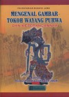 Mengenal Gambar Tokoh Wayang Purwa - Purwadi, Diyono, BA