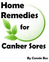 Home Remedies for Canker Sores - Natural Canker Sore Treatment that Works - Connie Bus, Define Success