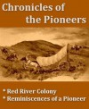 Chronicles of the Pioneers - John West, William Thompson