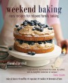 Weekend Baking: Relaxed Recipes for Family Baking - Sarah Randell, Kate Whitaker