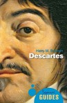 Descartes: A Beginner's Guide - Harry M. Bracken