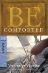 Be Comforted (Isaiah) (The BE Series Commentary) - Warren W. Wiersbe