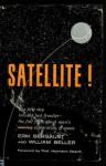 Satellite! - Erik Bergaust, William Beller