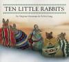 Ten Little Rabbits - Virginia Grossman, Sylvia Long
