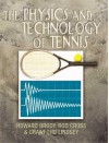 The Physics and Technology of Tennis - Howard Brody, Rod Cross, Crawford Lindsey
